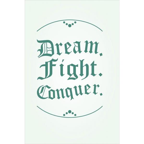 Gravura para Quadros Frase Dream Fight Conquer - Afi4235
